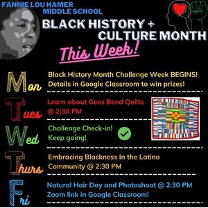 Black History Month Week 1 Events - check out your Google Classroom for details!