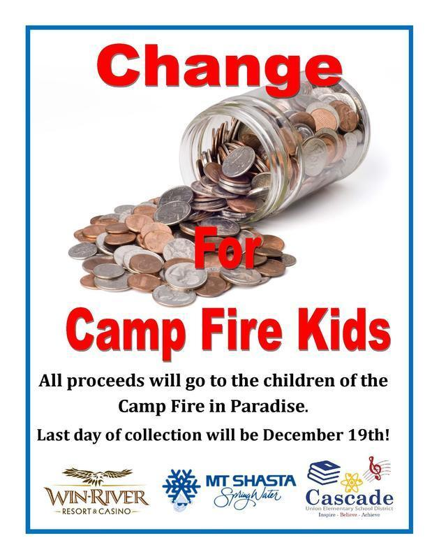 Collecting change for our Camp Fire Victims.