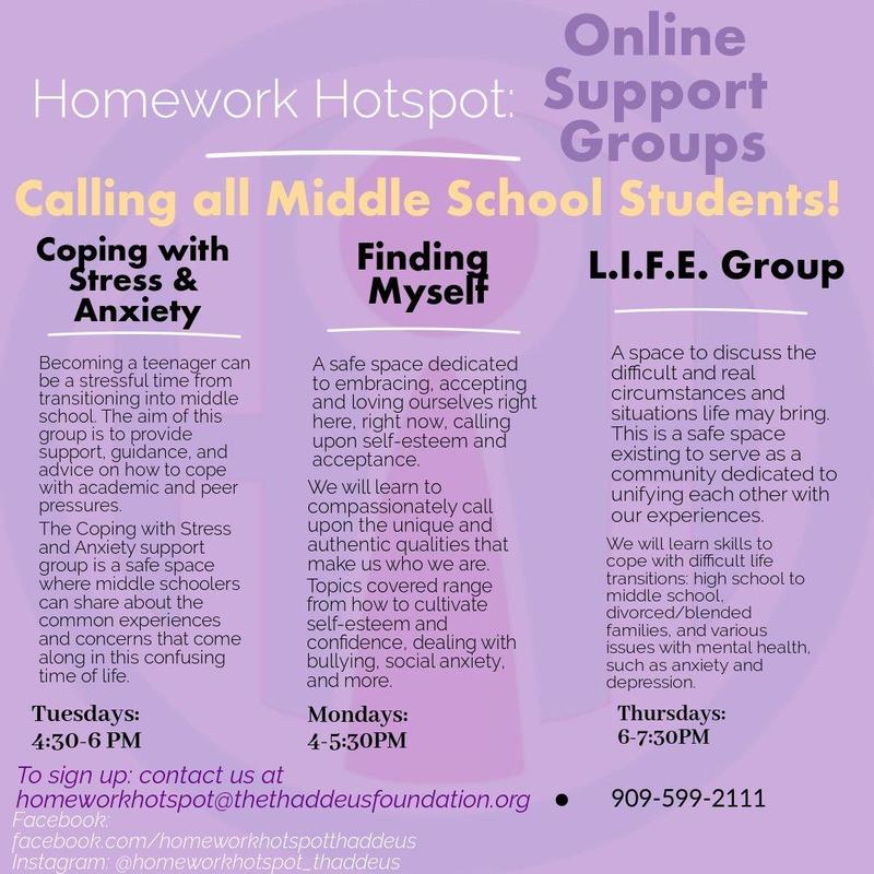 To learn more information or enroll, give us a call or send us an email! Also, be sure to like our Facebook page for news and updates.  Phone: (909)599-2111  Email: Homeworkhotspot@thethaddeusfoundation.org Facebook.com/homeworkhotspotthaddeus