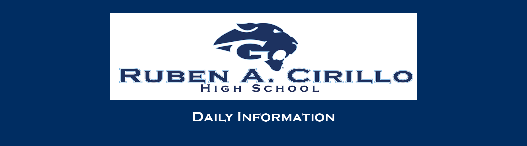 Ruben A. Cirillo High School Daily Information 2019-2020