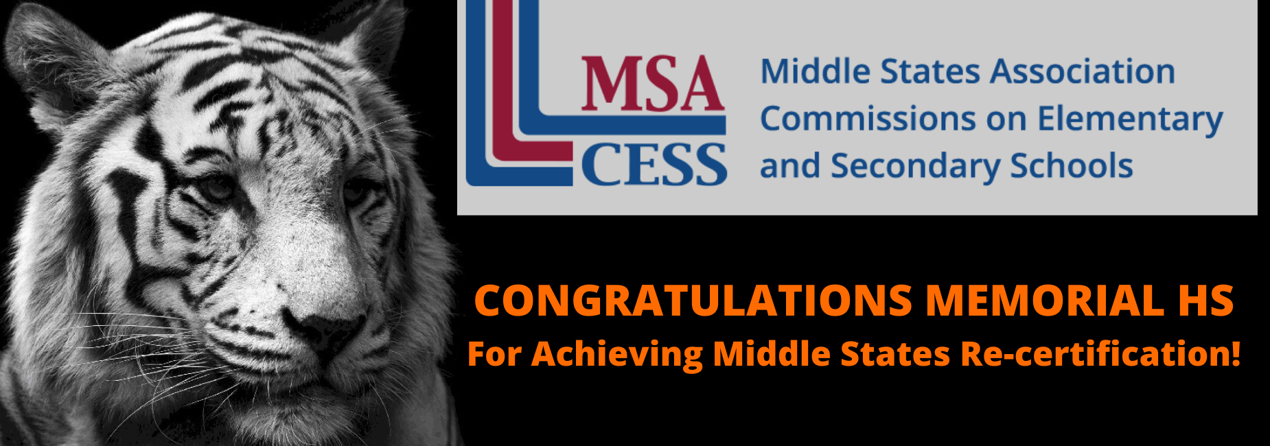 CONGRATULATIONS MEMORIAL HS For Achieving Middle States Re-certification!