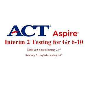 ACT Aspire Interim 2 Testing - Copy (2).jpg