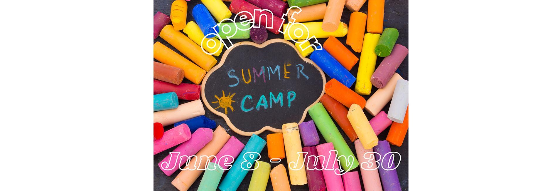 Open for Summer Camp