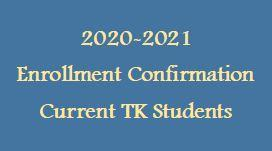 2020-2021 Enrollment Confirmation ~ Current Transitional Kindergarten Students Featured Photo