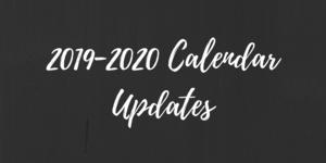 2019-2020 Calendar Updates Notice