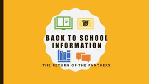Back to School Info - Return of the Panthers