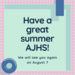 Happy Summer AJHS