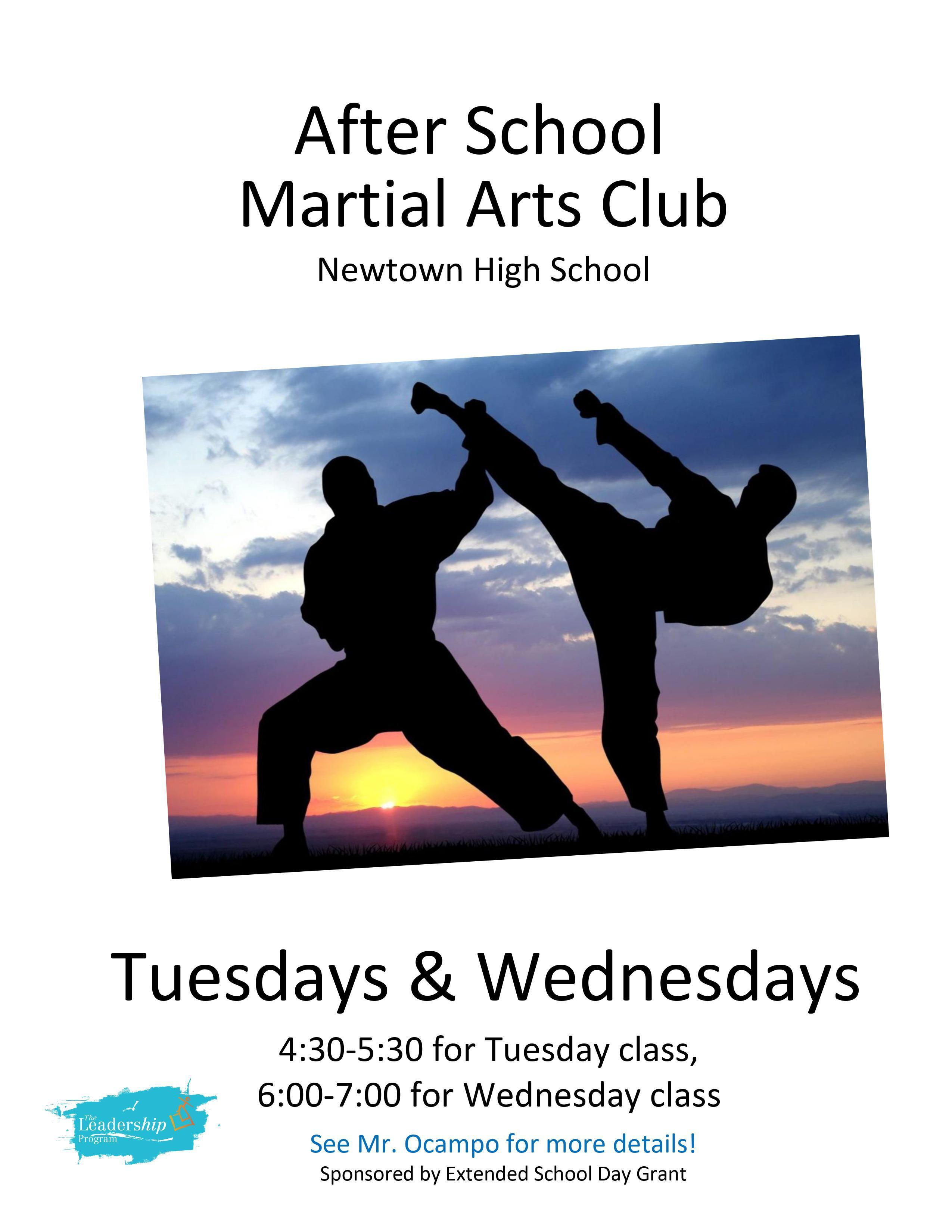 After School Martial Arts Club, Tuesdays & Wednesdays 4:30-5:30 for Tue; 6-7 for Wed. See Mr. Ocampo for details!