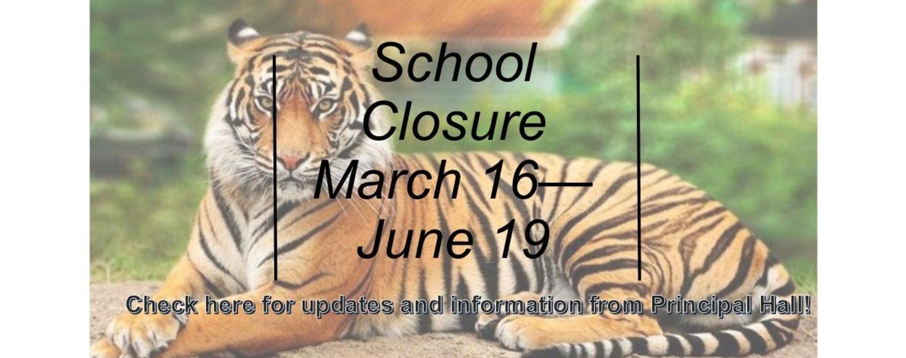 School Closure March 16 - June 19