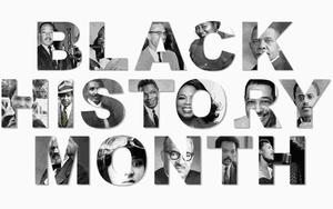 Black History Month with images in the letters.