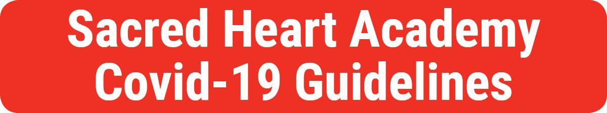 Sacred-Heart-Academy-Covid-guidelines-button