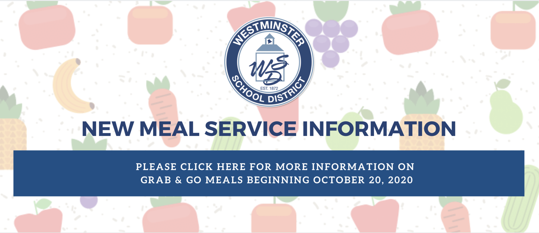 New Grab and Go Meals Information Beginning October 20, 2020