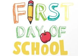 First Day Of School - August 19th
