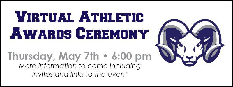 Virtual Athletic Awards Ceremony Thursday May 7th 6 pm