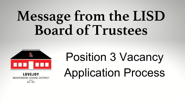 Message from LISD Board of Trustees: Application Process for Position 3 Vacancy Featured Photo