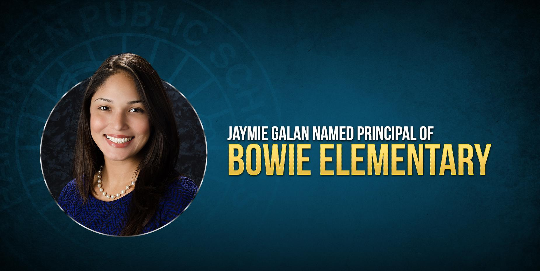 PHOTO OF NEW Bowie Elementary PRINCIPAL JAYMIE GALAN