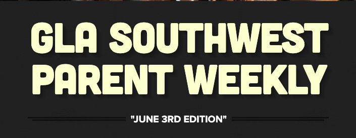 GLASW 'Parent Weekly', June 3rd Edition Featured Photo