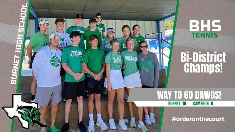 Burnet High School's Tennis team are Bi-District Champs! Featured Photo
