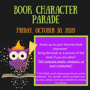 Book Character Parade  Friday, October 30