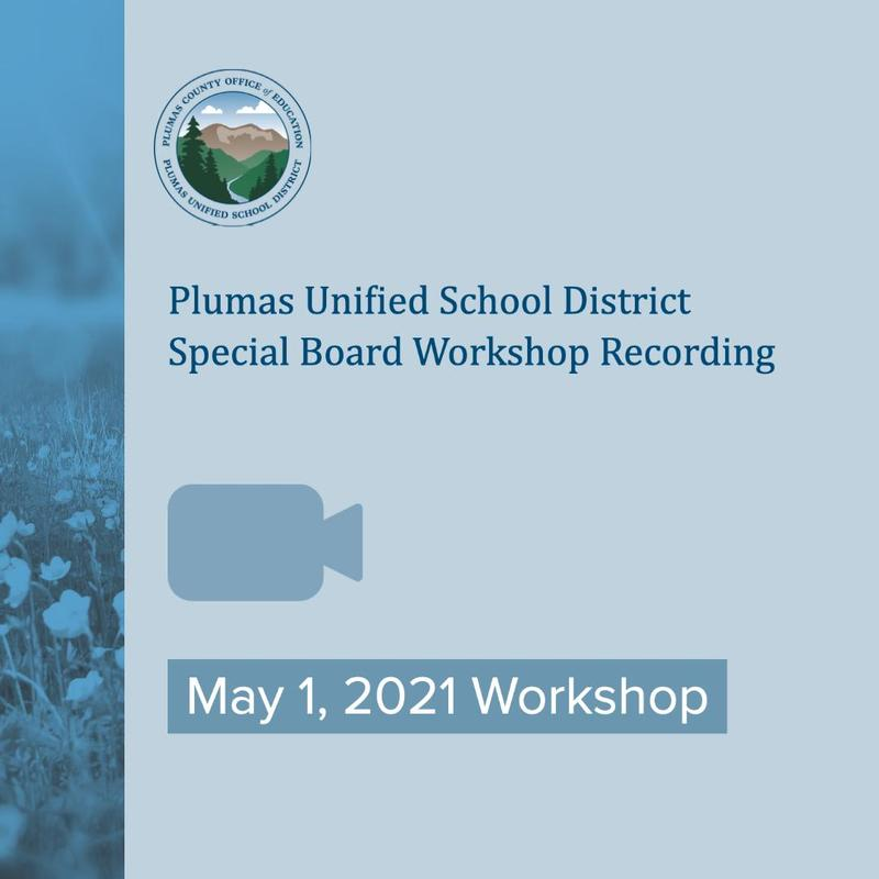 PUSD Special Board Workshop Video Recording May 1 2021