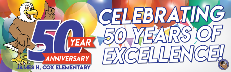 Welcome to James H. Cox Elementary School's 50th Anniversary year!!! Featured Photo