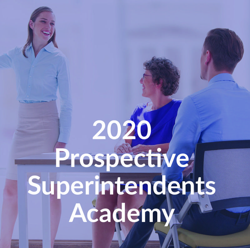 Applications are now available for the Prospective Superintendents Academy.