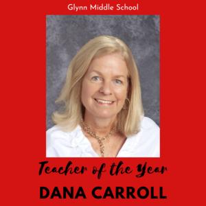 Teacher of the Year - Dana Carroll