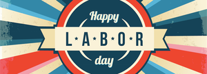 The words Happy Labor Day in a banner with a red, white and blue circle behind the words.