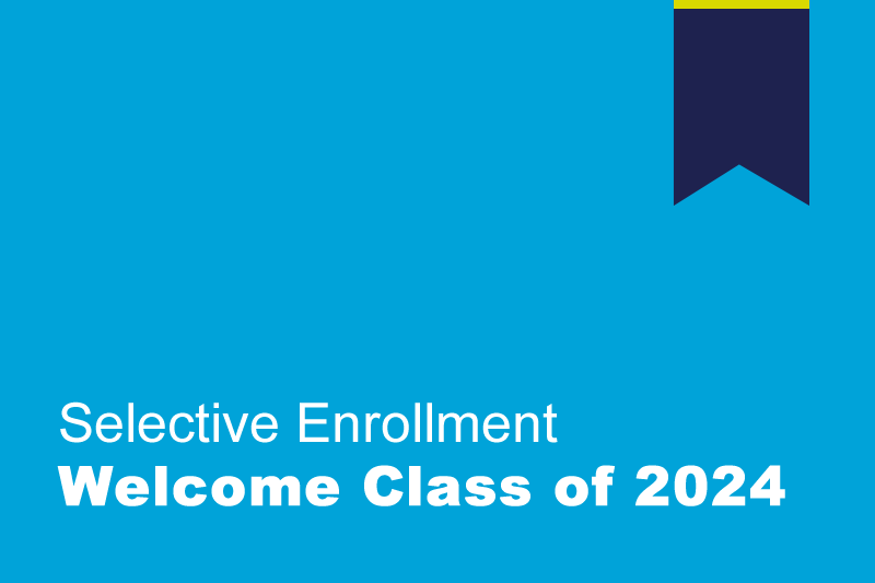 Image of Selective Enrollment class of 2024