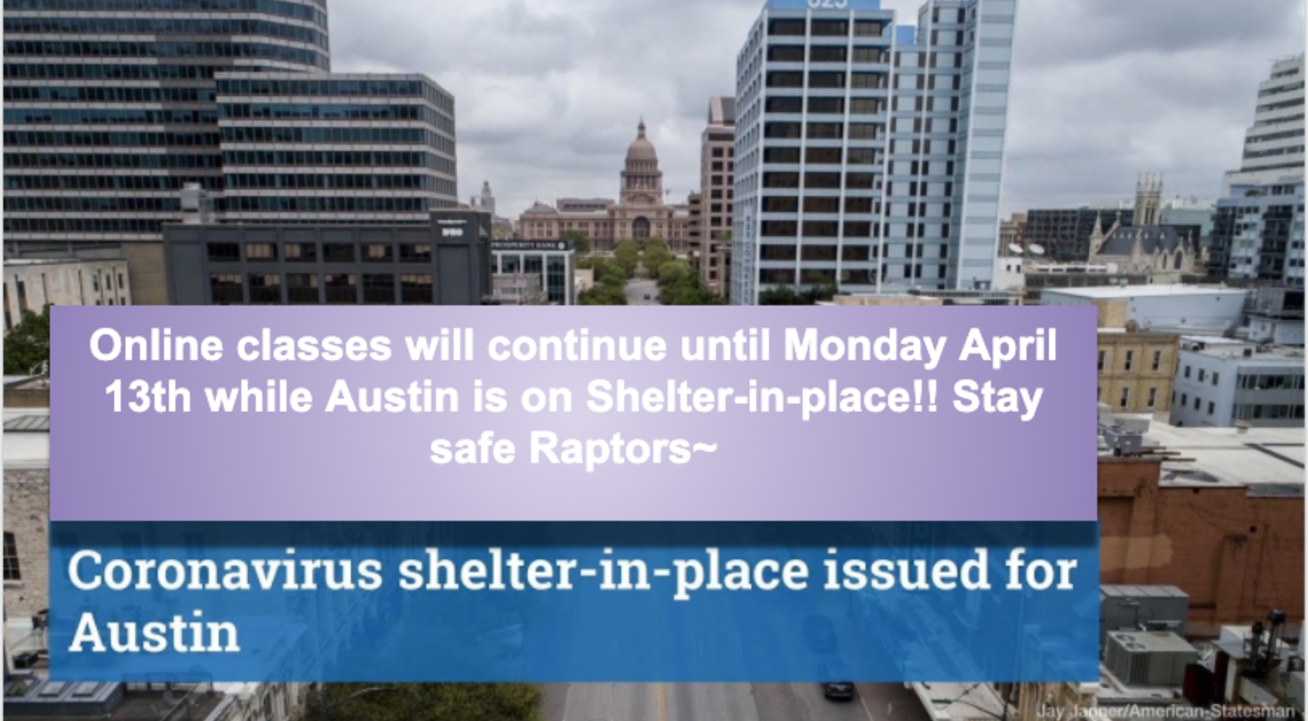 Online Classes continue until April 13th while Austin is on Shelter-in-place