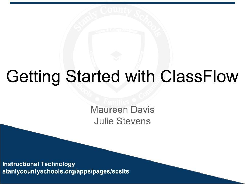 Getting Started with ClassFlow