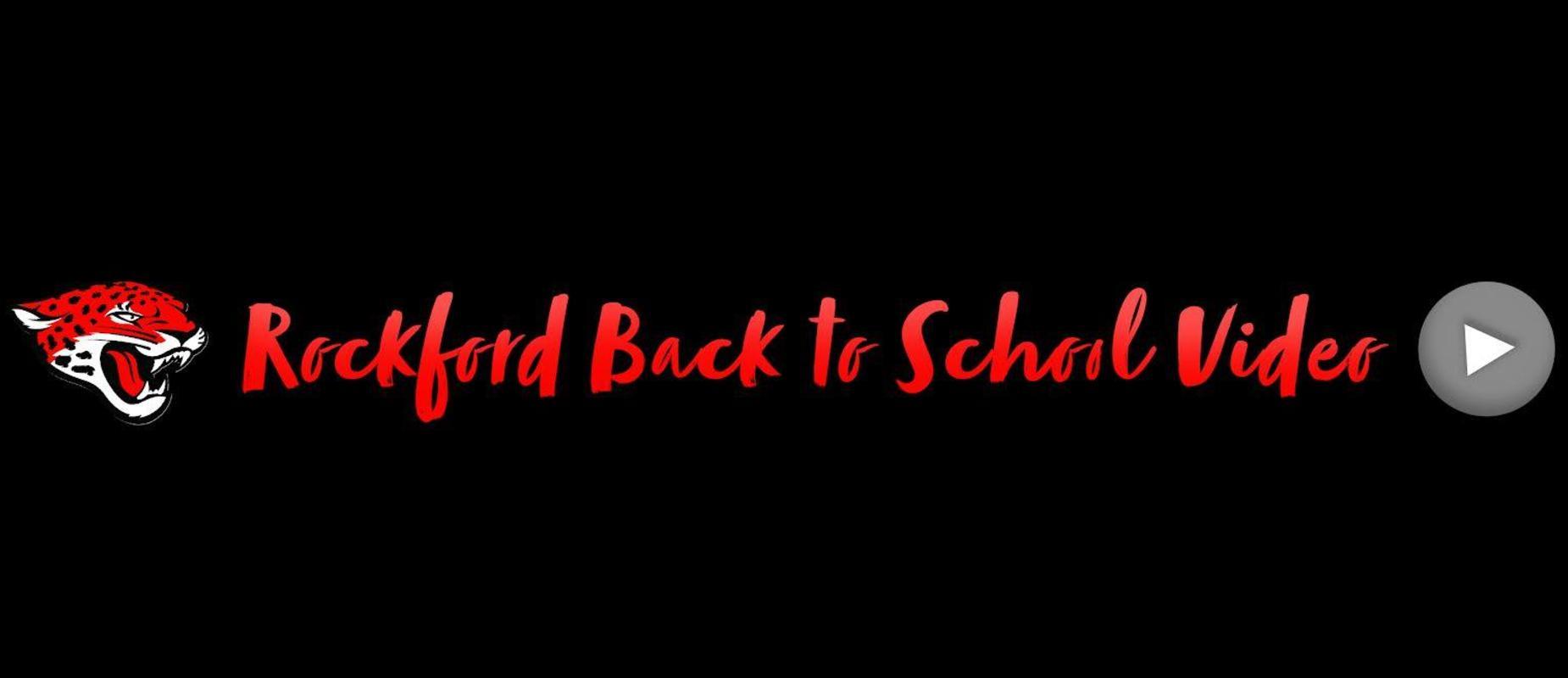 Rockford Back to School Videos