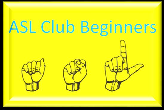 ASL Club - Beginners