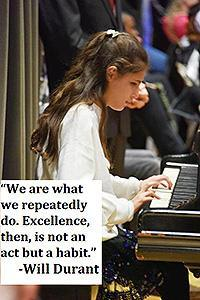 "Image of an elementary student playing the piano. Quote:   #WednesdayWisdom ""We are what we repeatedly do. Excellence then, is not an act but a habit.""  -Will Durant"