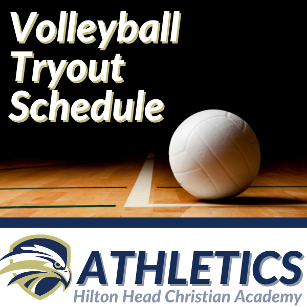 HHCA Volleyball Tryout Schedule