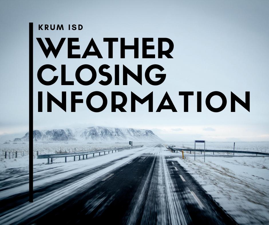 krum isd weather closing info