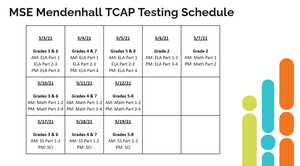 MSE Mendenhall TCAP Testing Schedule