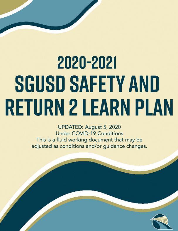SGUSD Safety & Return 2 Learn Plan