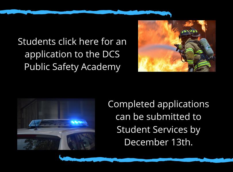 Public Safety Academy Application due Dec 13th