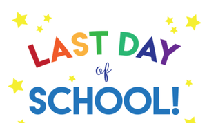 last day of school schedule
