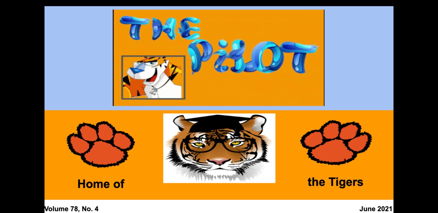 The Pilot. A cartoon tiger with sunglasses on. Tiger paws on both sides of a tiger with glasses and a graduation cap