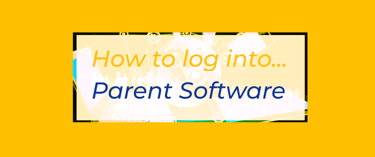 How to log into Parent Software