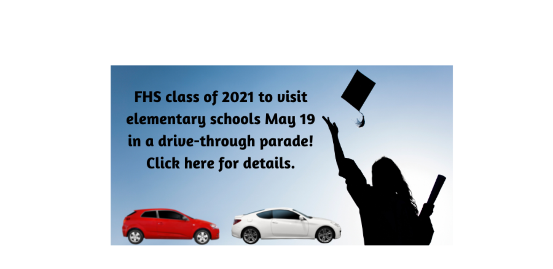 FHS class of 20921 to visit elementary schools May 19 in a drive-through parade! Click here for details