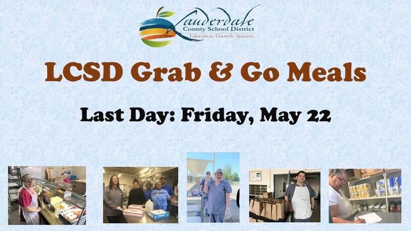 LCSD Grab & Go Meals Ending Date Flyer