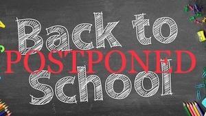 Back to school postponed