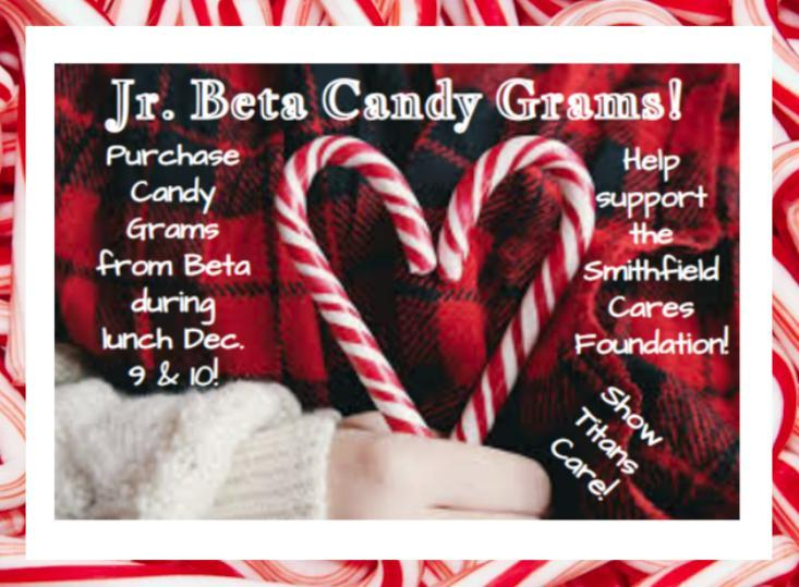Beta Candy Grams on Sale during Lunch Dec. 9 & !0