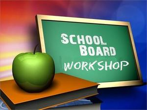 School Board Workshop