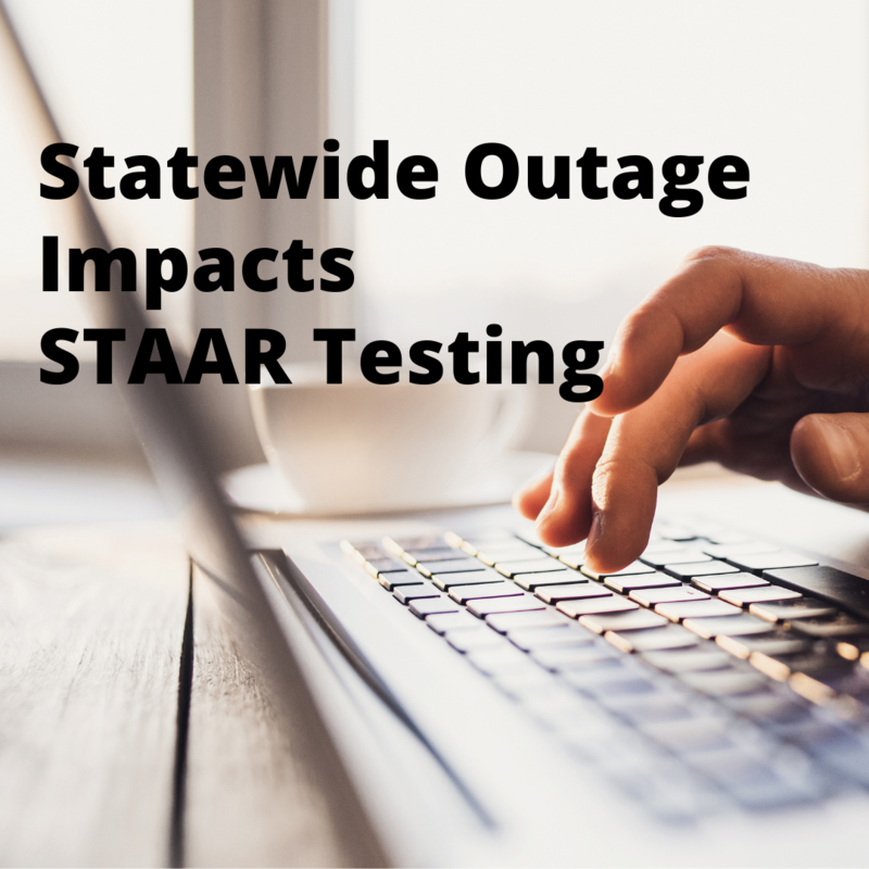 Statewide Outage of State's Online Testing Program (ETS) Impacts STAAR Testing Thumbnail Image
