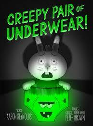 Creepy Pair of Underwear by Aaron Reynolds book cover