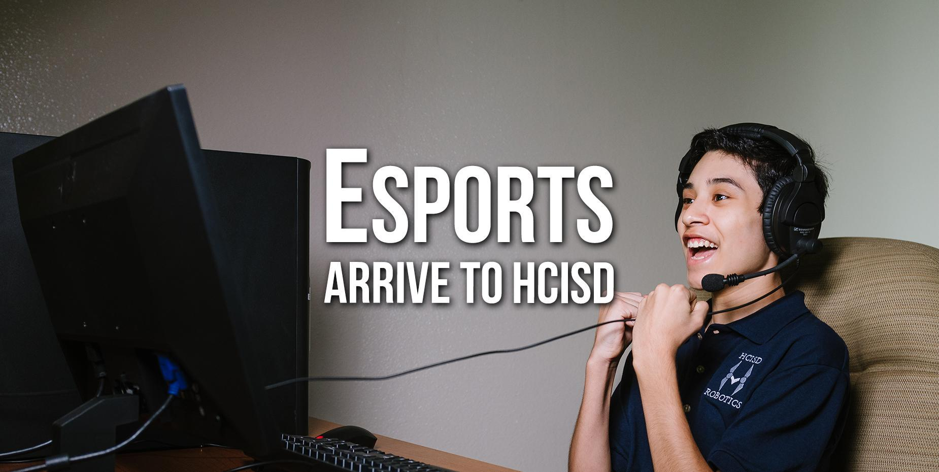 The excitement of esports arrives to HCISD